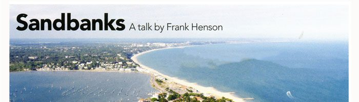 Sandbanks Talk