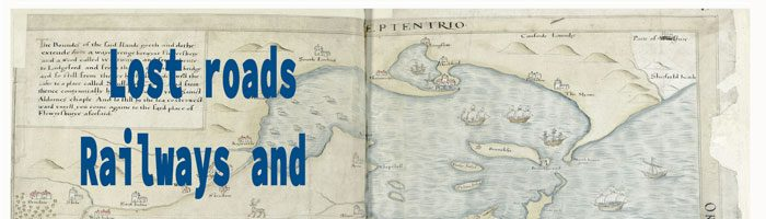 Lost Roads, Railways & Settlements Around Poole Harbour